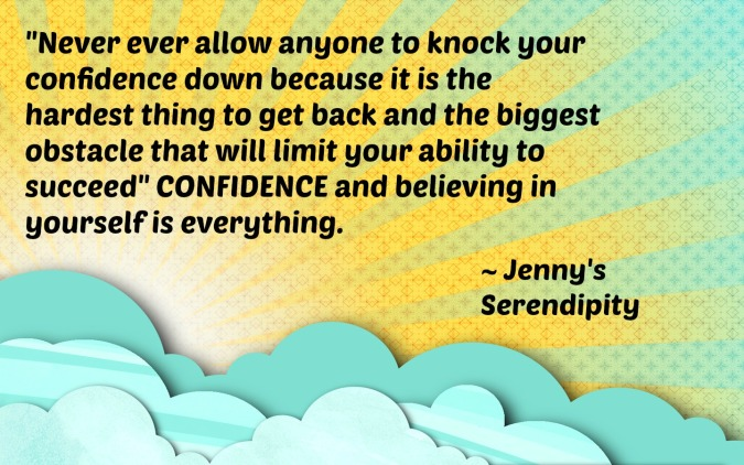 Confidence Quote - Jenny'sSerendipity