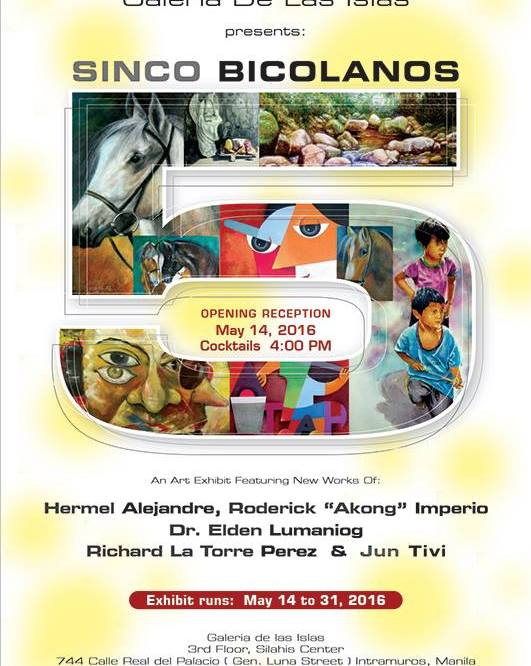 "(May 14th 2016) Galerie De Las Islas presents ""SINCO BICOLANOS"""